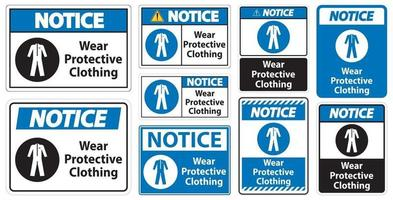 Notice Wear protective clothing sign on white background vector