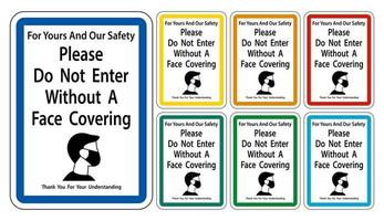 Do Not Enter Without Face Covering Sign on white background vector