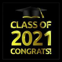 Greeting graduation class of 2021 design vector