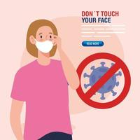 do not touch your face, young woman using face mask and coronavirus particle in signal prohibited, avoid touching your face, coronavirus covid19 prevention vector