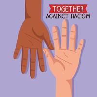 together against racism with hands, black lives matter concept vector