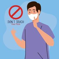 do not touch your face, man using face mask, avoid touching your face, coronavirus covid19 prevention vector