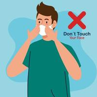 do not touch your face, young man using face mask, avoid touching your face, coronavirus covid19 prevention vector