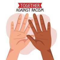 together against racism, with hands, black lives matter concept vector