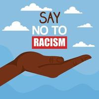 say no to racism, with hand receiving, black lives matter concept vector