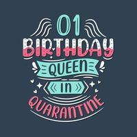 It's my 1 Quarantine birthday. 1 year birthday celebration in Quarantine. vector
