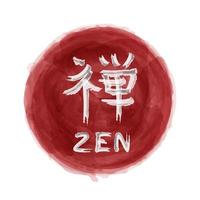 Kanji calligraphic alphabet translation meaning zen on red color circle background . Realistic watercolor painting design . Decoration element vector .