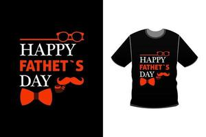 Father tshirts design Lettering graphic typographic tshirt vector