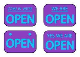 Purple sign Come in we are Open. Yes we are open signboard with shadow isolated on white background. Flat style. Vector
