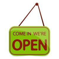 Green sign Come in we are Open, with shadow. Hanging open sign isolated on a white background. Vector