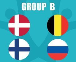 European football 2020 teams.Group B Countries Flags Belgium Russia Danemark Finland.European soccer final vector