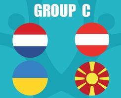 European football 2020 teams.Group C Countries Flags Austria Ukraine Netherlands Macedonia.European soccer final vector