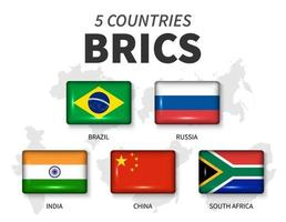 BRICS and membership flag . Association of 5 countries . Round angle rectangle shiny button and country map background of member . Vector .