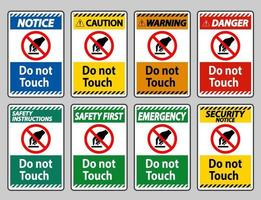 Do Not Touch Symbol Sign Isolate On White Background vector
