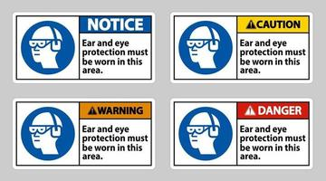 Ear And Eye Protection Must Be Worn In This Area vector