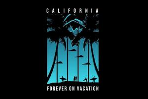 california forever on vocation color blue and black vector
