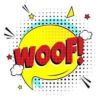 Comic lettering WOOF in the speech bubble comic style flat design. Dynamic retro vintage pop art illustration isolayed on white background. Exclamation WOOF vector