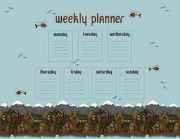 Weekly planner from Monday to Sunday with wooden houses, helicopters, river, sky vector