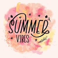 Hello summer vibes lettering calligraphy card. Vector greeting illustration. Black text with elements on watercolor background