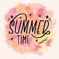 Summer time lettering calligraphy card. Vector greeting illustration. Black text with elements on watercolor background