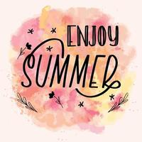 Enjoy summer lettering calligraphy card. Vector greeting illustration. Black text with elements on watercolor background