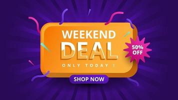 Weekend deal only today banner sale Sales background with gradient shape modern advertising vector illustration