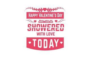 feliz dia de san valentin que te bañen de amor hoy color rosa degradado vector