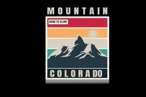 mountain born to climb colorado color red orange and dark green cream vector