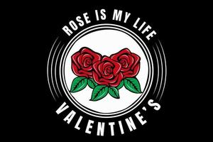 rose is my life valentine's color red green and white vector