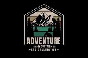 adventure mountain are calling you color green cream and red vector