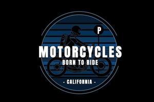 motorcycles born to ride california color blue gradient vector