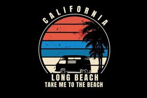 california long beach take me to the beach color orange blue and cream vector
