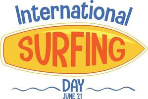 International Surfing Day font with surfboard isolated vector