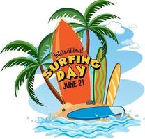 International Surfing Day banner with surfboard on the island isolated vector
