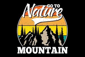 T-shirt go to nature, mountain retro style vector