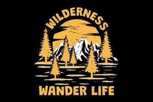 T-shirt wilderness, wander life retro vintage style hand drawn vector