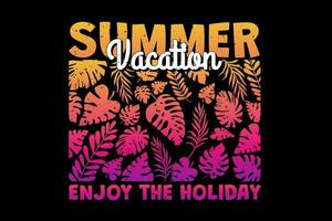 T-shirt summer vacation enjoy holiday leaf gradient sunset retro vintage style vector