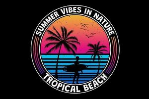 T-shirt tropical summer vibes in nature tropical beach surf retro vintage style vector