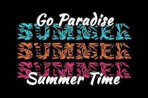 T-shirt go paradise summer time palm leaf retro vintage style vector