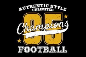 T-shirt typography authentic style champions football vector