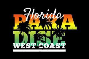 T-shirt typography florida paradise west coast retro style vector