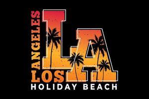 T-shirt los angeles holiday beach sunset sky design vector