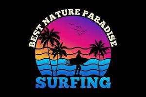 T-shirt best nature paradise surfing summer sunset retro style vector