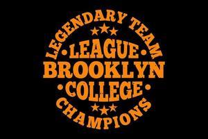 camiseta tipografía brooklyn college league champions estilo vintage vector