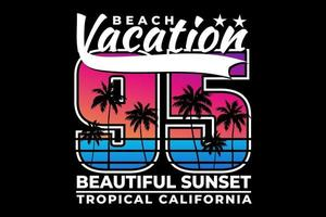 T-shirt beach vacation beautiful sunset tropical california vintage style vector