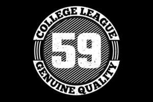 camiseta tipografía liga universitaria calidad genuina estilo vintage vector