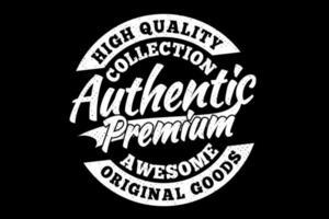 T-shirt high quality authentic premium original goods vintage style vector