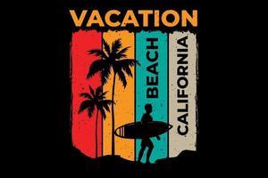 T-shirt vacation beach california surf retro vintage style vector