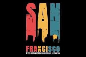 T-shirt silhouette city san francisco retro style vector