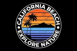 T-shirt california beach explore nature design vector